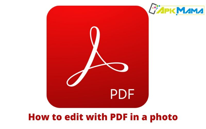 How to edit with PDF in a photo