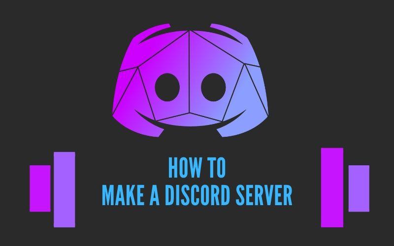 How to make a discord server