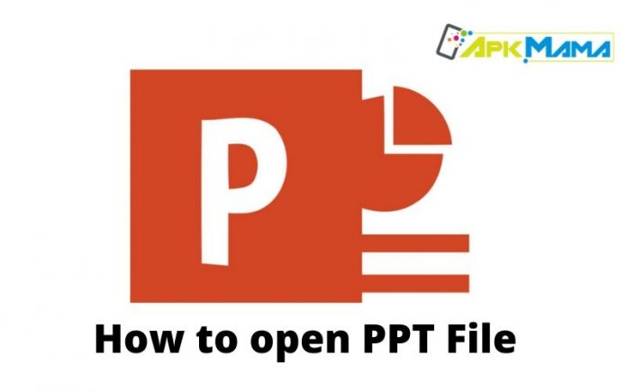 How to open PPT File
