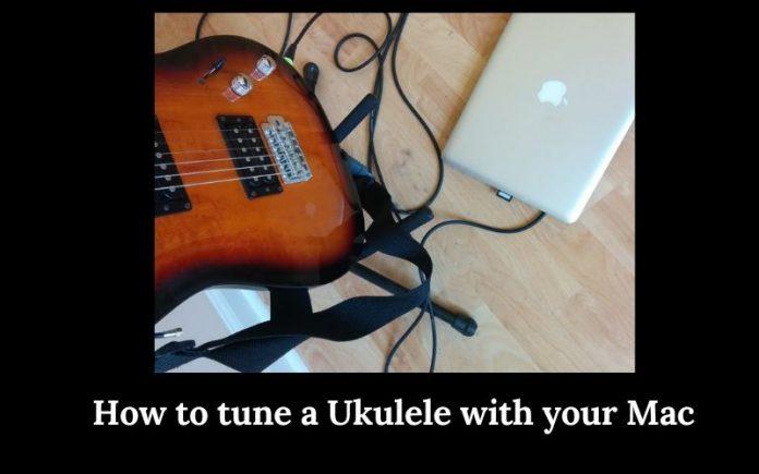 how to tune a ukulele with your mac