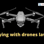 Flying with drones laws, risks and penalties