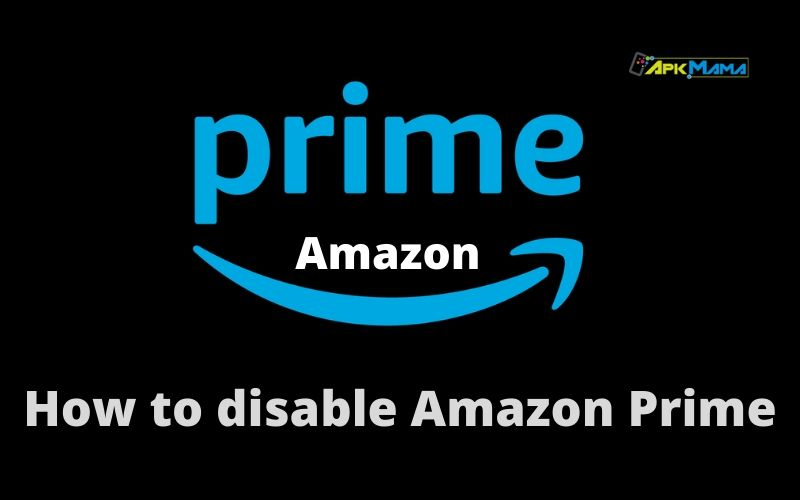 How to disable Amazon Prime