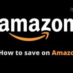 How to save on Amazon