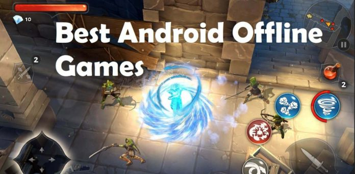 best games for android offline